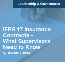 IFRS 17 Insurance Contracts – What Supervisors Need to Know