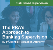 The PRA's Approach to Banking Supervision