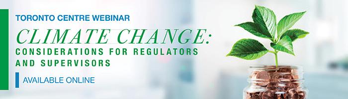 Toronto Centre Webinar | Climate Change: Considerations for Regulators and Supervisors