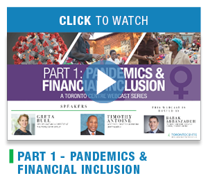 TPandemics & Financial inclusion - A Toronto Centre webcast series