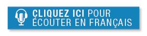 Cliquez ici pour écouter   en français