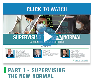 Supervising the New Normal - A Toronto Centre webcast series