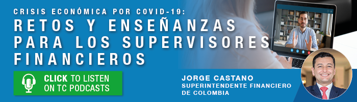 Crisis Económica por COVID-19- Retos y Enseñanzas para los Supervisores Financieros