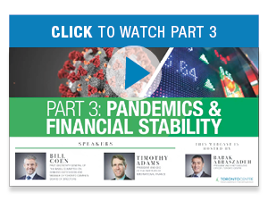 Pandemic & Financial Stability: Click to watch Part 3
